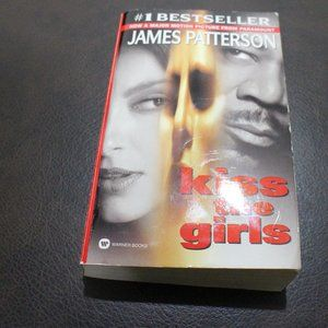 PAPERBACK BOOK -JAMES PATTERSON -KISS THE GIRLS